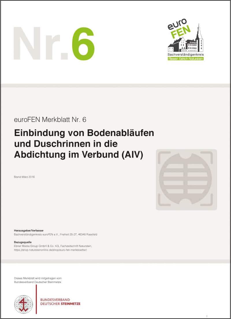 """Produkt: euroFEN Merkblatt """"Einbindung von Bodenabläufen und Duschrinnen in die Abdichtung im Verbund (AIV)"""""""