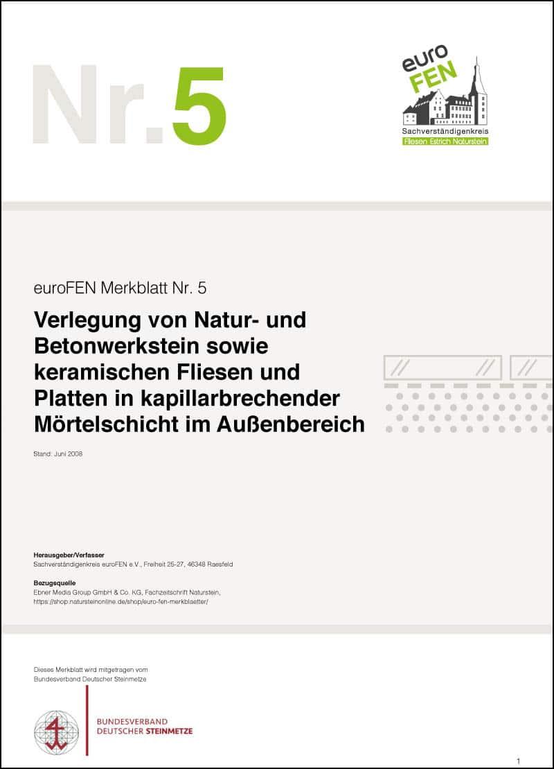 Produkt: euroFEN-Merkblatt Verlegung von Natur-/Betonwerkstein, keramischen Fliesen/Platten in kapillarbrechender Mörtelschicht außen